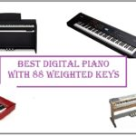 Best Digital Piano with 88 Weighted Keys