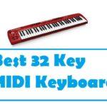 Best 32 Key MIDI Keyboard