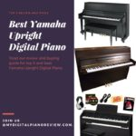 Best Yamaha Upright Digital Piano