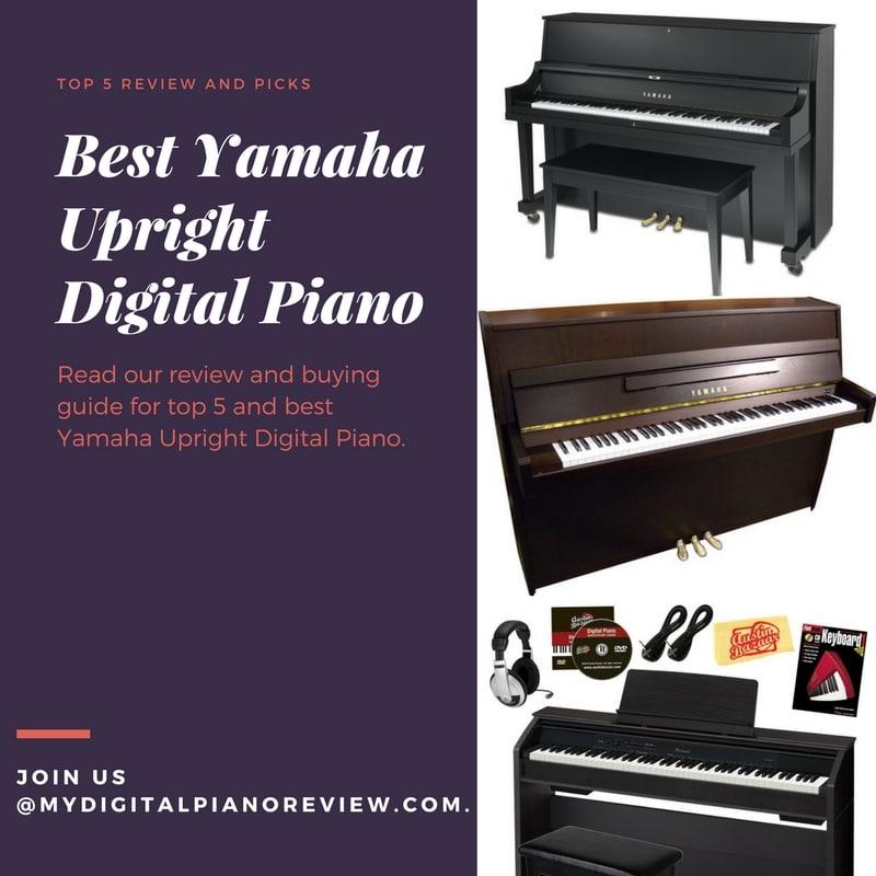 Best Yamaha Upright Digital Piano