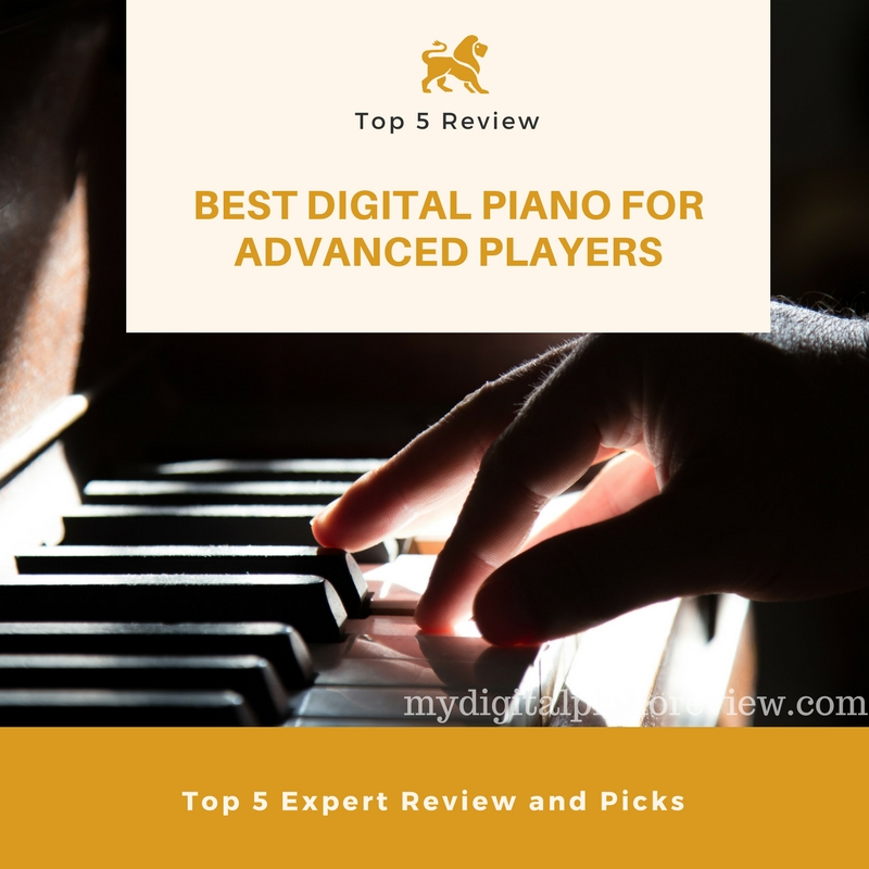 Best Digital Piano for Advanced Players