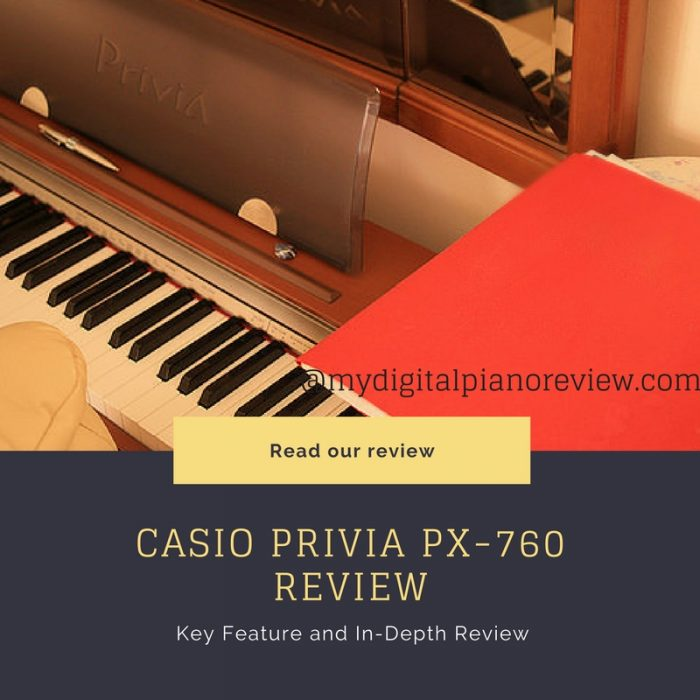 Casio Privia PX-760 Review