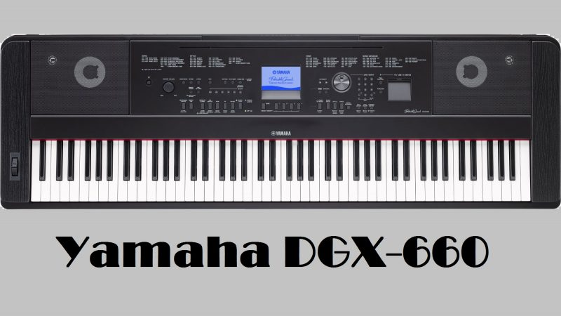 The Versatile Yamaha DGX 660 With True CF Sampling
