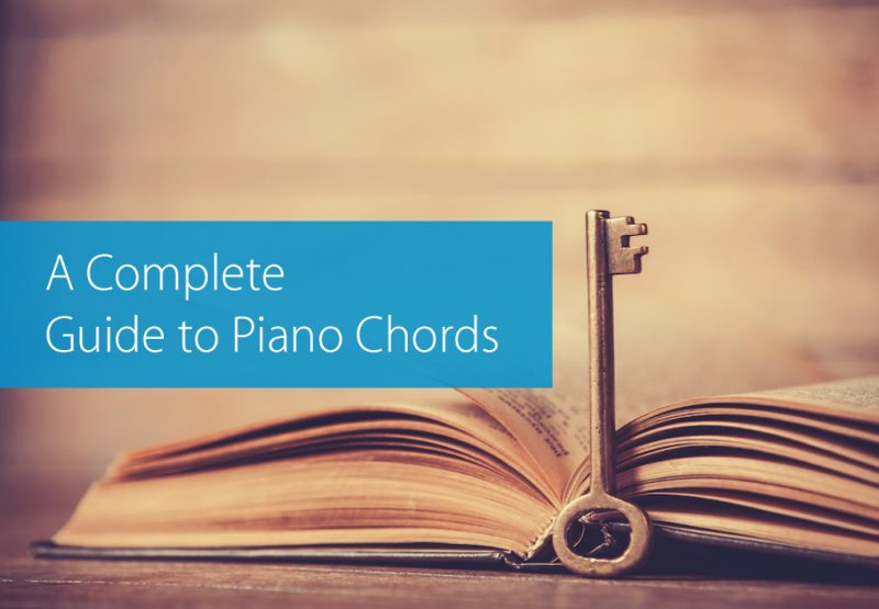 A Complete Guide On How To Play Piano Chords