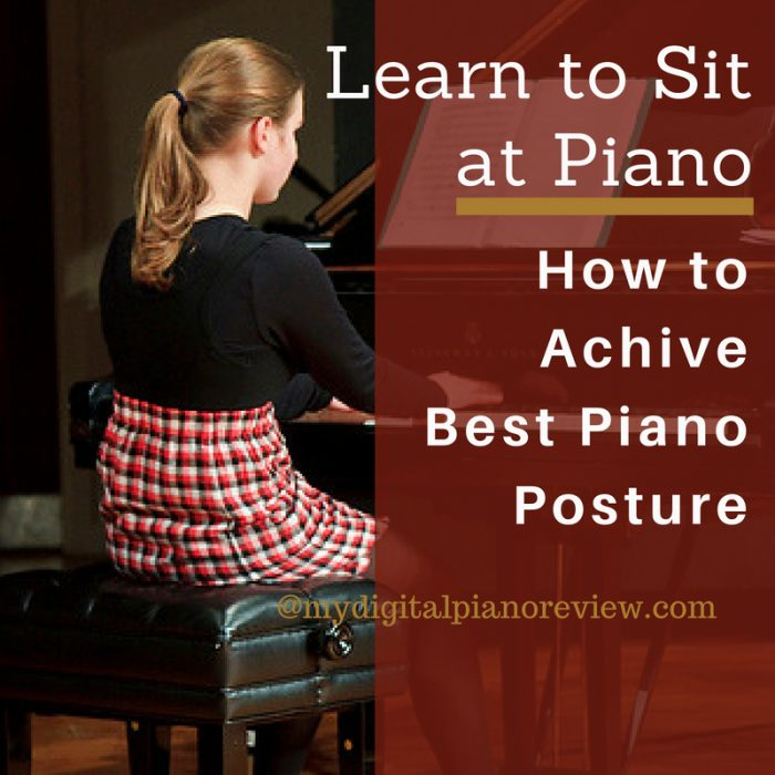 Sit Properly at The Piano